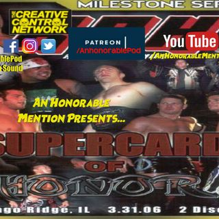 Episode 160 Supercard of Honor