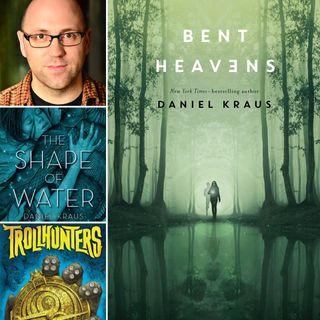 #39 -Bent Heavans- Daniel Kraus