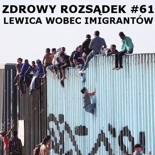 61 - Lewica wobec imigracji