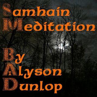Samhain Meditation By Alyson Dunlop