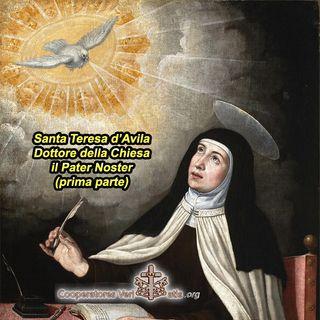 Il Pater Noster meditato da santa Teresa d'Avila (1)
