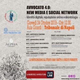 SPECIALE – AVVOCATO 4.0: NEW MEDIA E SOCIAL NETWORK