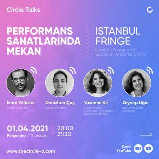 Performans Sanatlarında Mekan / Istanbul Fringe