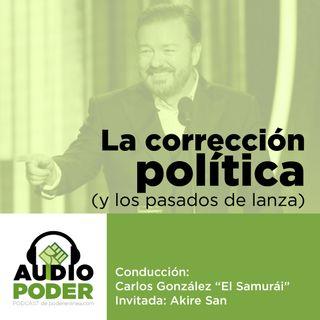 Audiopoder 02 - Corrección política y los pasados de lanza