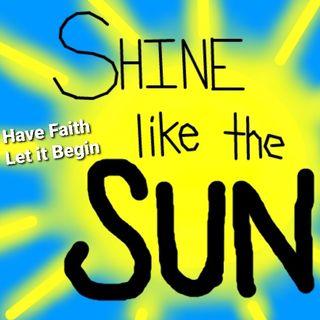 Shine like the sun!