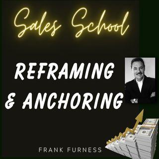Reframing & Anchoring