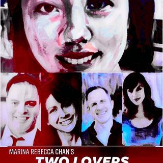 AirPlay21 Presents: Two Lovers by Marina Rebecca Chan