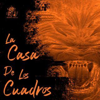 La Casa De Los Cuadros (Historias De Terror)