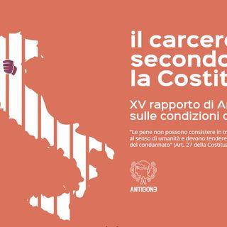 """""""Il carcere secondo la Costituzione"""", il XV rapporto di Antigone sulle condizioni di detenzione. Intervista a Susanna Marietti"""