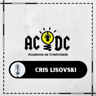 Cris Lisovski - O Poder do Invisível