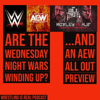 Are The Wednesday Night Wars Winding Up...and an AEW All Out Preview KOP090320-557