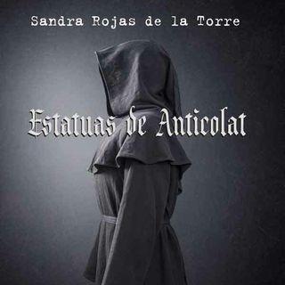 UN LIBRO LA MEJOR COMPAÑÍA - Programa # 9 - ESTATUAS DE ANTICOLAT DE SANDRA ROJAS