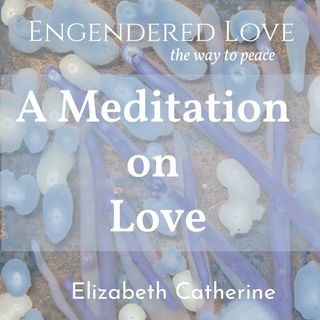 Meditation on Love