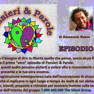 Pensieri & Parole Ep.01