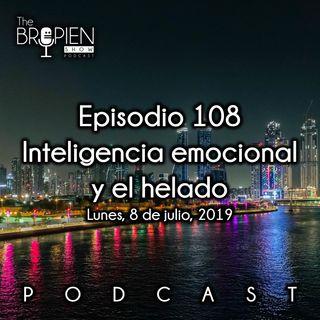 108 - Bropien - Inteligencia emocional y el helado
