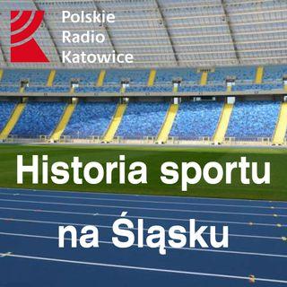 Historia sportu na Śląsku odc. 5 - AKS | Radio Katowice