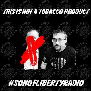 #sonoflibertyradio - This is NOT a Tobacco Product