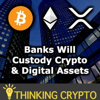 BANKS WILL CUSTODY CRYPTO & DIGITAL ASSETS Hawaii Bill - ErisX & Etale Partnership - BitMex XRP