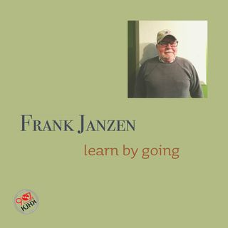Frank Janzen, learn by going