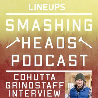 Cohutta Grindstaff Interview