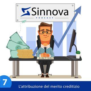 #7 Come si attribuisce il merito creditizio secondo EBA