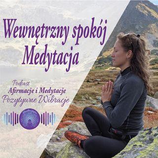Medytacja wewnętrzny spokój, ukojenie i uspokojenie