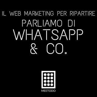 Whatsapp & Co. - Come integrare le chat nella tua strategia di web marketing