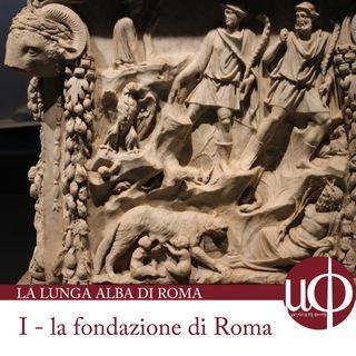 La lunga Alba di Roma - La fondazione di Roma - prima puntata