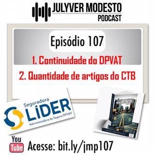 Episódio 107 - Trânsito, por Julyver Modesto