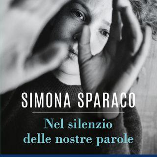 """Simona Sparaco """"Nel silenzio delle nostre parole"""""""