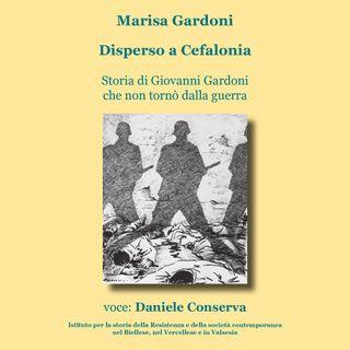 Disperso a Cefalonia - Storia di Giovanni Gardoni che non tornò dalla guerra
