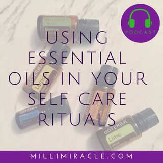 Using essential oils for self care rituals