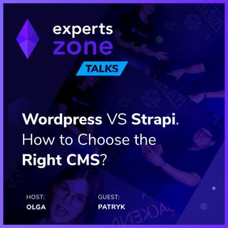 WordPress VS Strapi. How to Choose the Right CMS? - Experts Zone Talks #12 | frontendhouse.com