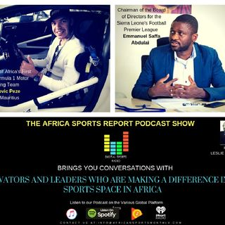 Innovators And Leaders Who Are Making A Difference In The Sports Space In Africa