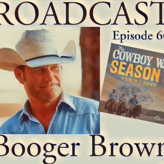 Episode 66 Booger Brown