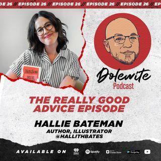 The Really Good Advice Episode with Hallie Bateman