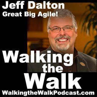 039 Jeff Dalton––Great Big Agile!