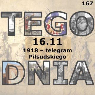 Tego dnia: 16 listopada (telegram Piłsudskiego)