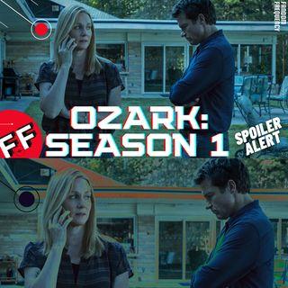 Ozark: Season 1 (Spoiler Discussion)