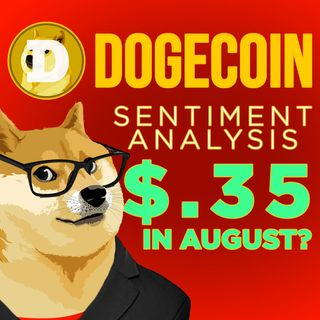 254. Dogecoin Sentiment Analysis | DOGE To $.34 August Prediction 📈