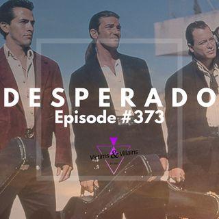 #373 | Desperado (1995)