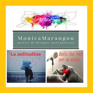 """Punt. straordinaria: """"LA SOLITUDINE"""" con Monica Marangon"""