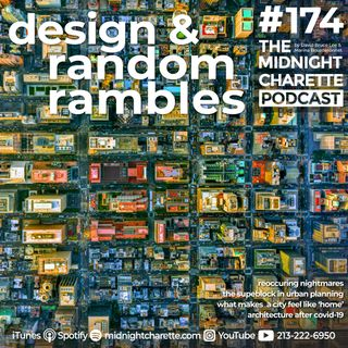 #174 - Nightmares, What Makes A City 'Home', The Urban Superblock And Public Space Post-COVID-19