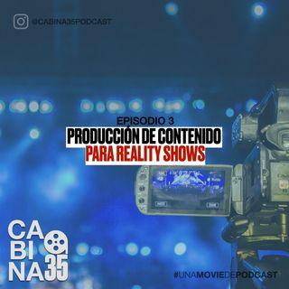 Producción de Contenido para Reality Shows