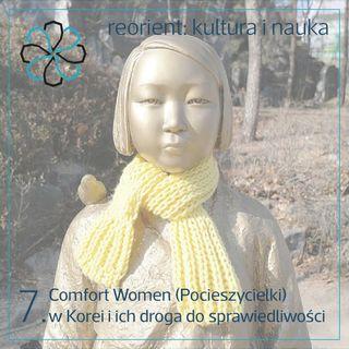 7. Comfort Women (Pocieszycielki) w Korei i ich droga do sprawiedliwości
