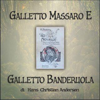 Galletto massaro e galletto banderuola: l'audiolibro delle novelle di Andersen