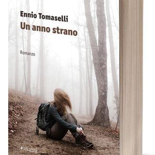 """Ennio Tomaselli """"Un anno strano"""""""