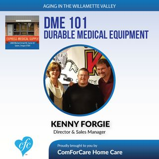 """3/7/17: Kenny Forgie of Express Medical Supply   """"DME 101"""" (Durable Medical Equipment)   Aging in the Willamette Valley with John Hughes"""