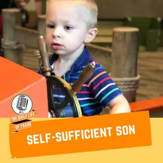 Episode 59: Self-Sufficient Son