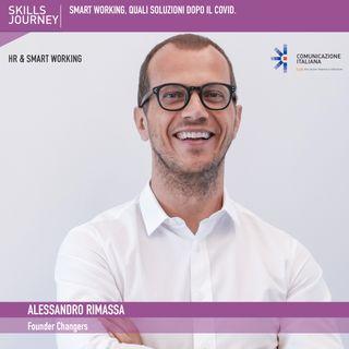 20°Skills Journey | Smart Working, quali soluzioni dopo il Covid | Alessandro Rimassa